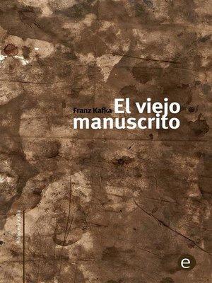 cover image of El viejo manuscrito
