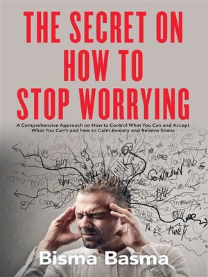 cover image of The Secret on How to Stop Worrying