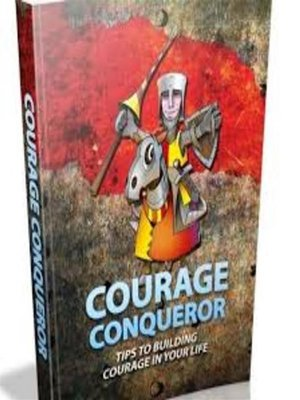 cover image of Courage conqueror