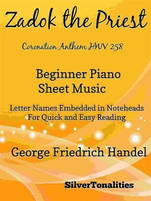 cover image of Zadok the Priest Coronation Anthem HWV 258 Beginner Piano Sheet Music