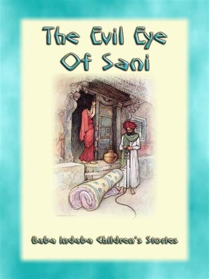 cover image of The Evil Eye of Sani--A Tale from Bengal