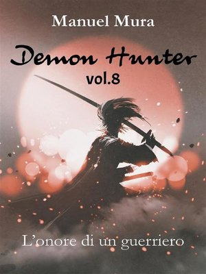 cover image of Demon Hunter Volume8--L'onore di un guerriero