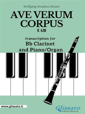 cover image of Ave Verum Corpus--Bb Clarinet and Piano/Organ