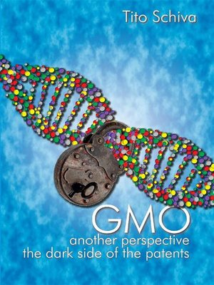 cover image of GMO. Another  Perspective. the dark side of Patents