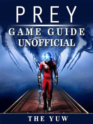 cover image of Prey Game Guide Unofficial