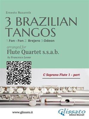 cover image of 3 Brazilian Tangos--Flute Quartet set of parts
