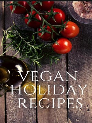 cover image of Vegan Holiday Recipes