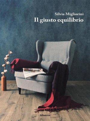 cover image of Il giusto equilibrio