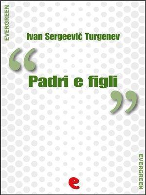 cover image of Padri e Figli (Отцы и дети)