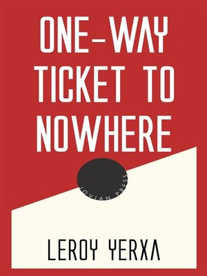 cover image of One-Way Ticket to Nowhere