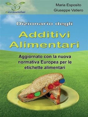 cover image of Dizionario degli Additivi Alimentari