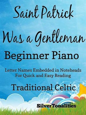 cover image of Saint Patrick Was a Gentleman Beginner Piano Sheet Music Tadpole