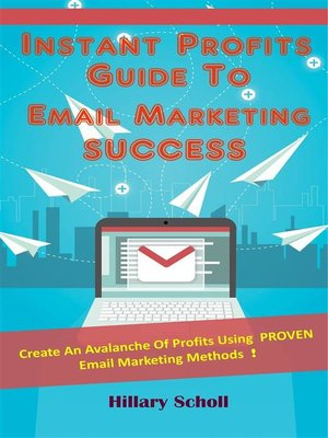 cover image of Instant Profits Guide to Email Marketing Success