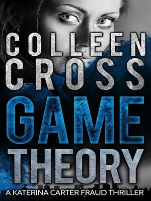 cover image of Game Theory--A Katerina Carter Fraud Legal Thriller