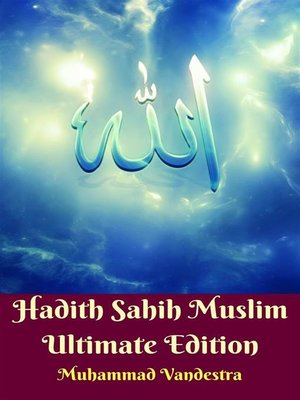 cover image of Hadith Sahih Muslim Ultimate Edition
