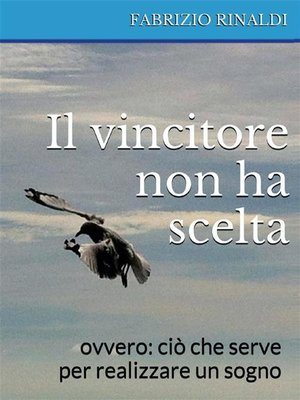 cover image of Il vincitore non ha scelta