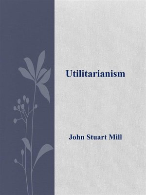 cover image of Utilitarianism