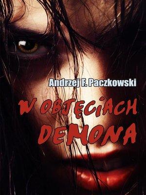 cover image of W objęciach demona