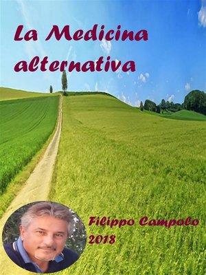 cover image of La medicina alternativa