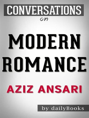 cover image of Modern Romance--by Aziz Ansari
