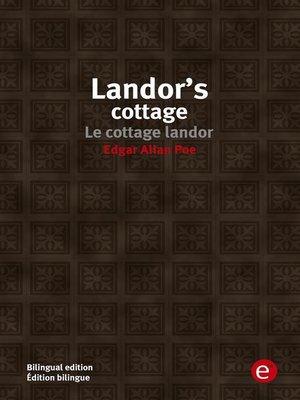 cover image of Landor's cottage/Le cottage landor