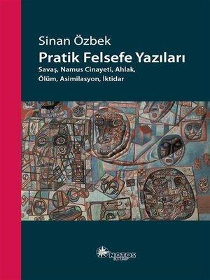cover image of Pratik Felsefe Yazıları