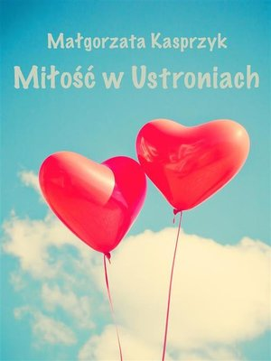 cover image of Miłość w Ustroniach