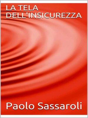 cover image of La tela dell'insicurezza