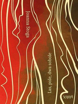 cover image of Las, pole, dwa sobole