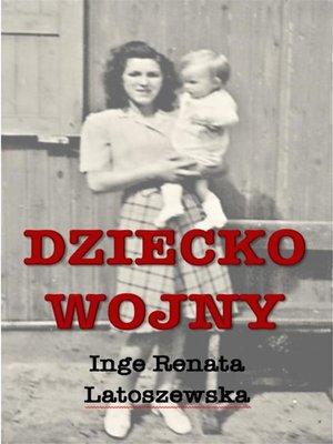 cover image of Dziecko wojny