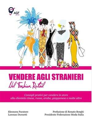 cover image of Vendere agli stranieri nel fashion retail