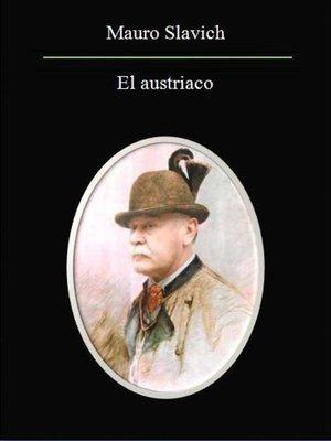 cover image of El Austríaco.