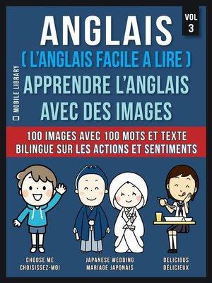 cover image of Anglais ( L'Anglais facile a lire )--Apprendre L'Anglais Avec Des Images  (Vol 3)