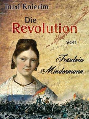 cover image of Die Revolution von Fräulein Mindermann