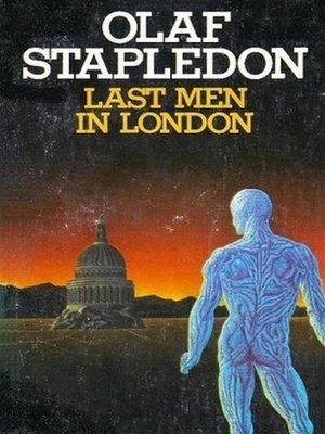 cover image of Last Men in London