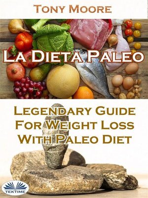 cover image of La Dieta Paleo--Guía Legendaria Para Perder Peso Con La Dieta Paleo