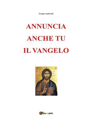 cover image of Annuncia anche tu il Vangelo