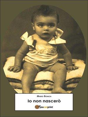 cover image of Io non nascerò