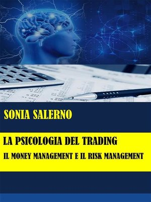 cover image of La psicologia del trading--il money management e il risk management