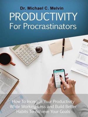 cover image of Productivity For Procrastinators