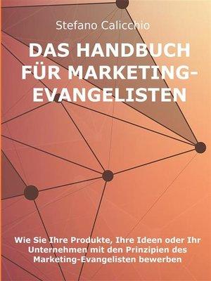 cover image of Das Handbuch für Marketing-Evangelisten