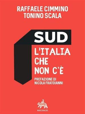 cover image of Sud l'Italia che non c'è