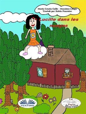 cover image of Lucille Dans Les Nuages