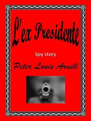 cover image of L'ex Presidente.