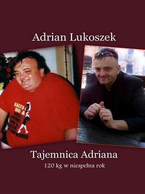 cover image of Tajemnica Adriana