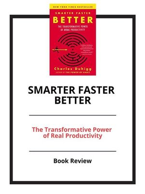 cover image of Smarter Faster Better--The Transformative Power of Real Productivity