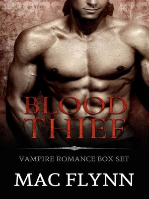 cover image of Blood Thief Box Set--Vampire Romance