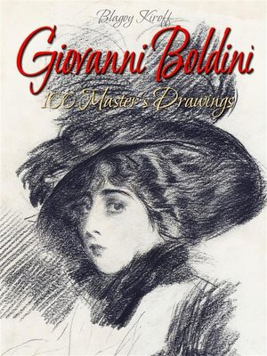 cover image of Giovanni Boldini--100 Master's Drawings