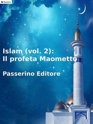cover image of Islam (Volume 2)--Il profeta Maometto