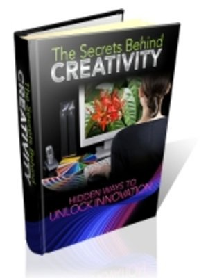 cover image of The Secrets Behind Creativity